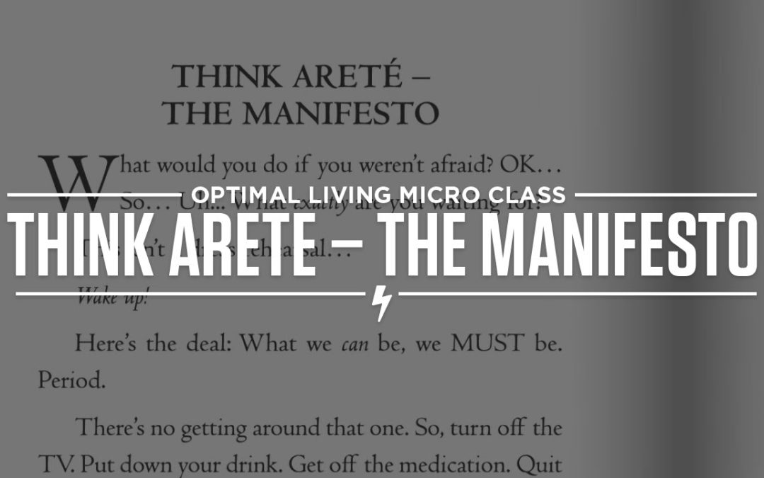 Think Areté – The Manifesto
